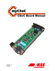 myCSoC: Design Explorations With Your Configurable System on a Chip