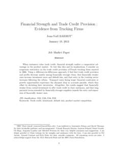 Financial Strength and Trade Credit Provision : Evidence from Trucking Firms Jean-No¨el BARROT∗ January 19, 2013  Job Market Paper