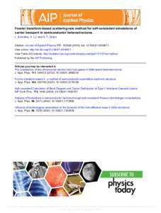 Fourier transform-based scattering-rate method for self-consistent simulations of carrier transport in semiconductor heterostructures L. Schrottke, X. Lü, and H. T. Grahn Citation: Journal of Applied Physics 117, 154309