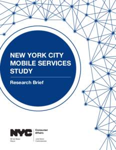 NEW YORK CITY MOBILE SERVICES STUDY Research Brief  Consumer