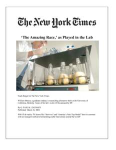 'The Amazing Race,' as Played in the Lab  Noah Berger for The New York Times William Beeson, a graduate student, is researching alternative fuels at the University of California, Berkeley. Some of the lab's work wi