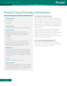PIVOTAL CLOUD FOUNDRY IMMERSION  DATA SHEET R EVI S ED :