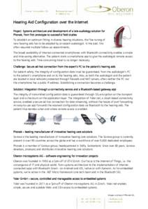 Hearing Aid Configuration over the Internet Project: Systems architecture and development of a tele-audiology solution for Phonak, from first prototype to successful field studies To establish an optimum fitting in diver