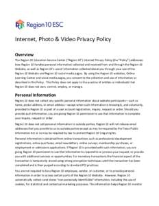 Internet, Photo & Video Privacy Policy