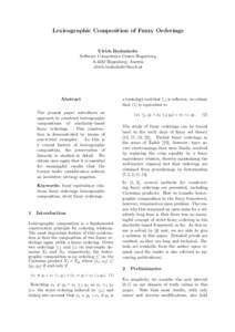 Lexicographic Composition of Fuzzy Orderings  Ulrich Bodenhofer Software Competence Center Hagenberg A-4232 Hagenberg, Austria