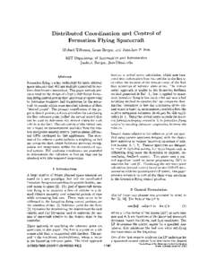 Distributed Coordination and Control of Formation Flying Spacecraft Michael Tillerson, Louis Breger, and Jonathan P. How MIT Department of Aeronautics and Astronautics {mike-t, lbreger, jhow}@mit.edu