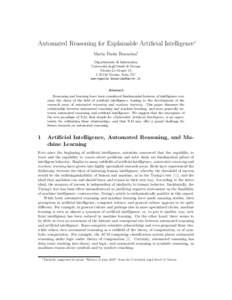 Automated Reasoning for Explainable Artificial Intelligence∗ Maria Paola Bonacina1 Dipartimento di Informatica Universit` a degli Studi di Verona Strada Le Grazie 15