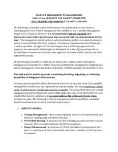 WILDLIFE MANAGEMENT PLAN GUIDELINES FOR 1-D-1w PROPERTY TAX VALUATION FOR THE GULF PRAIRIES AND MARSHES ECOLOGICAL REGION The following is intended to provide landowners the information to assist them in developing their