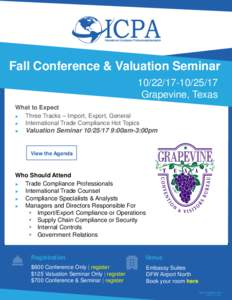 Fall Conference & Valuation Seminar17 Grapevine, Texas What to Expect ► Three Tracks – Import, Export, General
