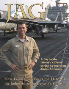 JAG  Volume III 2009 Magazine of the United States Navy Judge Advocate General's Corps
