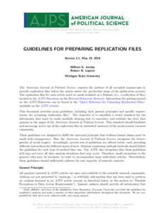 AJPS, South Kedzie Hall, 368 Farm Lane, East Lansing, MI 48824 , (GUIDELINES FOR PREPARING REPLICATION FILES Version 2.1, May 19, 2016 William G. Jacoby