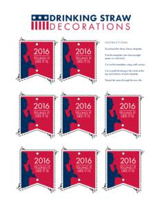 DRINKING STRAW DECORATIONS INSTRUCTIONS 2016 TELLING IT