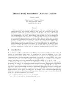 Efficient Fully-Simulatable Oblivious Transfer∗ Yehuda Lindell† Department of Computer Science Bar-Ilan University, Israel.