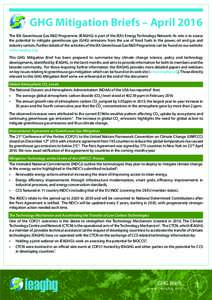 GHG Mitigation Briefs – April 2016 The IEA Greenhouse Gas R&D Programme (IEAGHG) is part of the IEA's Energy Technology Network. Its role is to assess the potential to mitigate greenhouse gas (GHG) emissions from the
