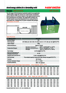 stored energy solutions for a demanding world HR Series Model: HR12V475 The HR range of VRLA batteries is perfectly suited to any application which requires a high rate current over a short period. In particular