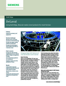 Solid Edge  DeLaval Using Solid Edge, DeLaval creates smart products for smart farmers  Industry