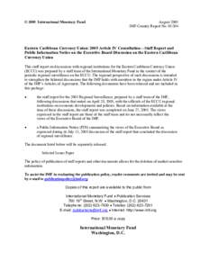 Eastern Caribbean Currency Union: 2005 Article IV Consultation; Staff Report;  Public Information Notice on the Executive Board Discussion on the Eastern Caribbean Currency Union; IMF Country Report; June 27, 2005