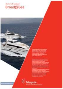Maritime Broadband  Titolo da Broad@Sea  inserire
