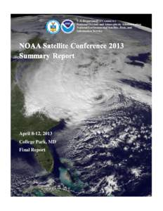 U.S. Department of Commerce National Oceanic and Atmospheric Administration National Environmental Satellite, Data, and Information Service  April 8-12, 2013