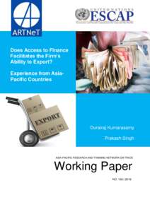 Does Access to Finance Facilitates the Firm's Ability to Export? Experience from AsiaPacific Countries  Durairaj Kumarasamy