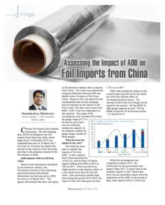 Assessing the Impact of ADD on  Foil Imports from China Shankhadeep Mukherjee Senior Analyst – CRU Analysis Team Leader