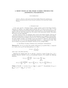 A SHORT PROOF OF THE PRIME NUMBER THEOREM FOR ARITHMETIC PROGRESSIONS IVAN SOPROUNOV Abstract. We give a short proof of the Prime Number Theorem for arithmetic progressions following the ideas of recent Newman's short