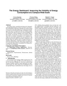 The Energy Dashboard: Improving the Visibility of Energy Consumption at a Campus-Wide Scale Yuvraj Agarwal Thomas Weng