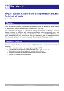 MASA – Statistical analysis and plan optimization solution for industrial plants Firebird SQL case study About us Elekt Labs is a Czech software company with an international scope. We develop and deploy systems