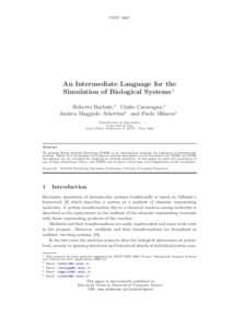 FBTCAn Intermediate Language for the Simulation of Biological Systems 1 Roberto Barbuti,2 Giulio Caravagna,3 Andrea Maggiolo–Schettini4 and Paolo Milazzo5