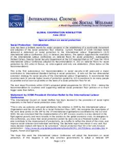 GLOBAL COOPERATION NEWSLETTER June 2012 Special edition on social protection Social Protection - Introduction June has been a brilliant month for major progress in the establishing of a world-wide movement and adoption o