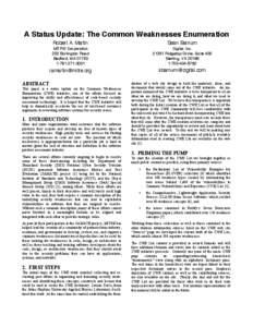 A Status Update: The Common Weaknesses Enumeration Robert A. Martin Sean Barnum  MITRE Corporation
