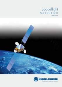 Spaceflight  SUCOFLEX 300 Edition 2009