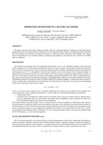 14th Joint European Thermodynamics Conference Budapest, May 21–25, 2017 DISSIPATION ESTIMATION IN A MULTISCALE MODEL Georges Cailletaud1,∗ , Florent Coudon1,2 1 MINES