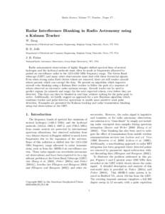 Radio Science, Volume ???, Number , Pages 1?? ,  Radar Interference Blanking in Radio Astronomy using a Kalman Tracker W. Dong Department of Electrical and Computer Engineering, Brigham Young University, Provo, UT, USA