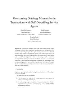 Overcoming Ontology Mismatches in Transactions with Self-Describing Service Agents Drew McDermott Yale University