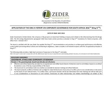 (Incorporated in the Republic of South Africa) (Registration numberAPPLICATION OF THE KING IV REPORT ON CORPORATE GOVERNANCE FOR SOUTH AFRICA 2016TM (King IVTM) DATE OF ISSUE: MAY 2018 Zeder Investments