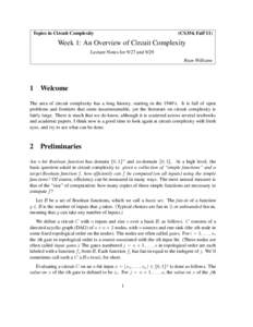 Topics in Circuit Complexity  (CS354, Fall'11) Week 1: An Overview of Circuit Complexity Lecture Notes for 9/27 and 9/29