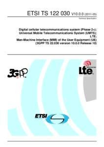 TSV10Digital cellular telecommunications system (Phase 2+); Universal Mobile Telecommunications System (UMTS); LTE; Man-Machine Interface (MMI) of the User Equipment (UE)  (3GPP TSversion