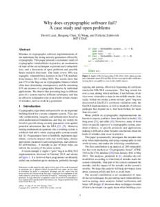 Why does cryptographic software fail? A case study and open problems David Lazar, Haogang Chen, Xi Wang, and Nickolai Zeldovich MIT CSAIL  if ((err = SSLHashSHA1.update(...)) != 0)