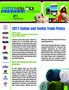 Nº 1  March 2011, YearCotton and Textile Trade Policy Gary M. Adams