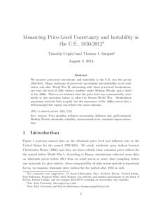 Measuring Price-Level Uncertainty and Instability in the U.S., ∗ Timothy Cogley†and Thomas J. Sargent‡ August 4, 2014  Abstract