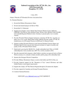 National Association of the 10th Mt. Div., IncPinewoods Rd Houghton, NYJune, 2016 Subject: What the 10th Mountain Division Association Does