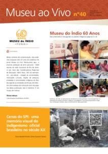Museu ao Vivo nº40  Informativo do Museu do Índio/Funai Ano 25 Nova Set/2013