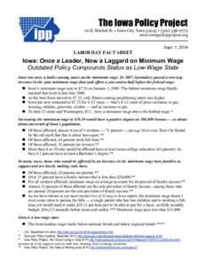 The Iowa Policy Project 20 E. Market St. • Iowa City, Iowa 52245 • (www.iowapolicyproject.org Sept. 1, 2014  LABOR DAY FACT SHEET