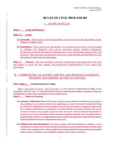Draft Civil Rules (redlined changes) August 28, 2017 RULES OF CIVIL PROCEDURE I. SCOPE OF RULES Rule 1.