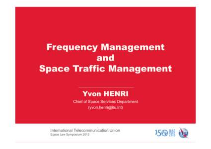 04 - Yvon Henri - Frequency Management and STM