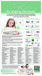 for sharing the news! The Tampa Bay Times would like to thank the businesses, organizations and individuals who supported our Newspaper in Education program (NIE) between August 2017 and August 2018. $20,000 or more
