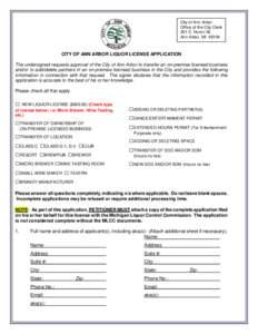 City of Ann Arbor Office of the City Clerk 301 E. Huron St. Ann Arbor, MICITY OF ANN ARBOR LIQUOR LICENSE APPLICATION