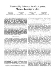 Membership Inference Attacks Against Machine Learning Models Reza Shokri Cornell Tech