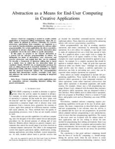 1  Abstraction as a Means for End-User Computing in Creative Applications Mira Balaban () Eli Barzilay ()